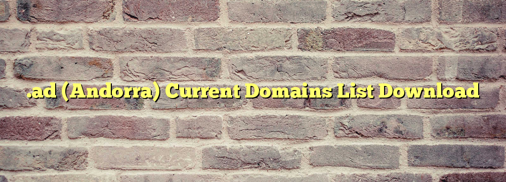 .ad  Registered Domain Names List